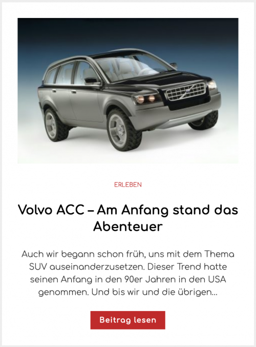 Volvo ACC – Am Anfang stand das Abenteuer