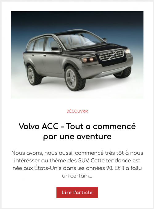 Volvo ACC – Tout a commencé par une aventure