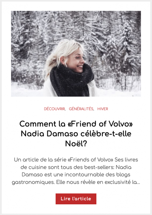 Comment la «Friend of Volvo» Nadia Damaso célèbre-t-elle Noël?