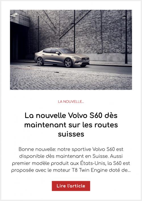 La nouvelle Volvo S60 dès maintenant sur les routes suisses