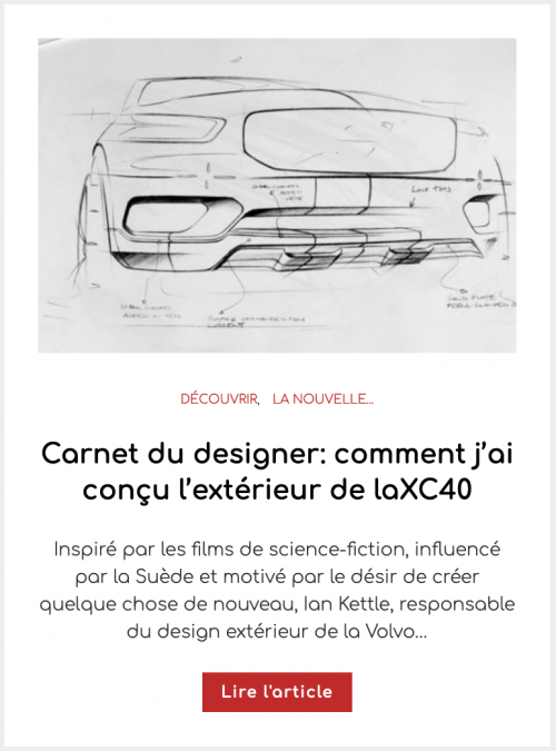 Carnet du designer: comment j'ai conçu l'extérieur de la Volvo XC40